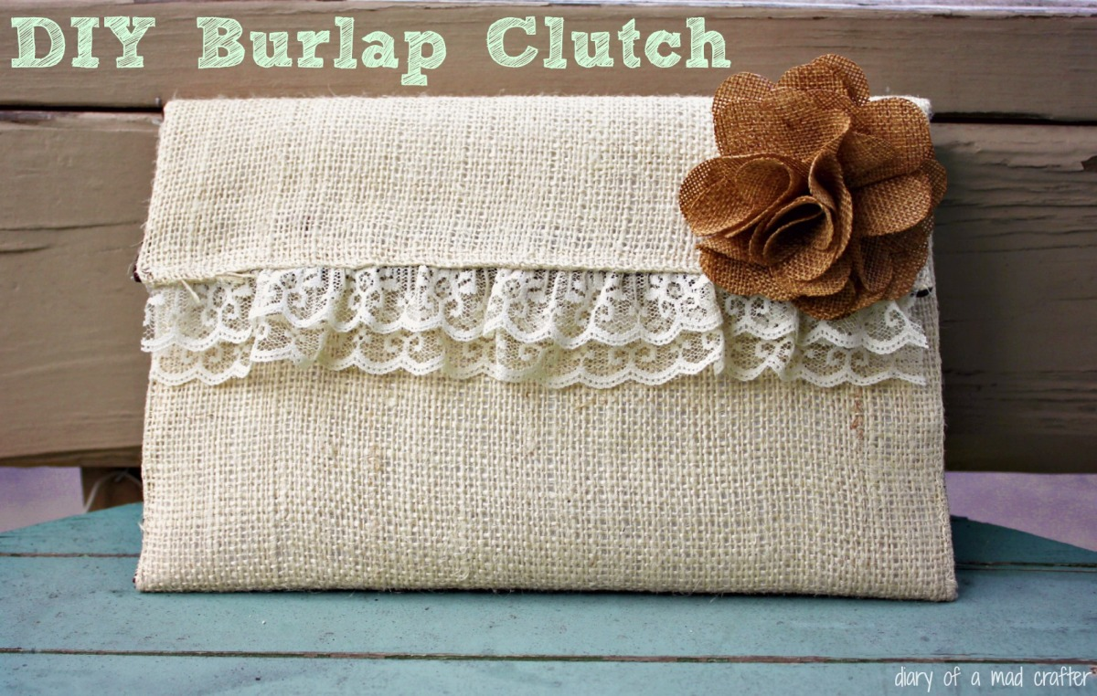 Burlap Clutch Bag A Tutorial Diary Of A Mad Crafter