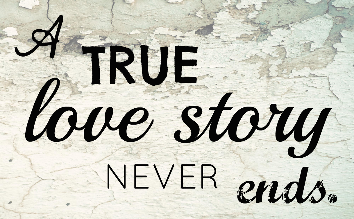 A True Love Story Never Ends Quote: A True Love Story Never Ends: Printable Wall Art